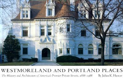 Westmoreland and Portland Places: The History and Architecture of America's Premier Private Streets, 1888-1988 Cover Image