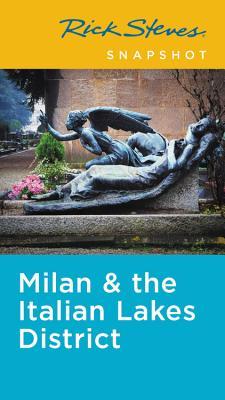 Rick Steves Snapshot Milan & the Italian Lakes District Cover Image