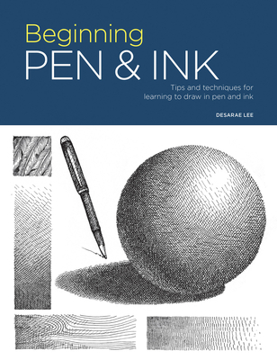 Portfolio: Beginning Pen & Ink: Tips and techniques for learning to draw in pen and ink Cover Image