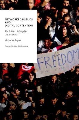Networked Publics and Digital Contention (Oxford Studies in Digital Politics) Cover Image