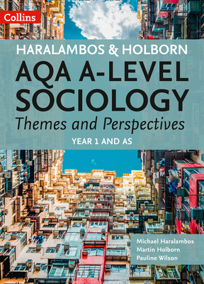 AQA A-level Sociology Themes and Perspectives: Year 1 and AS Cover Image