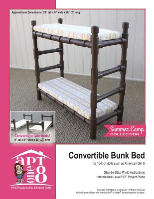 Convertible Bunk Bed: Intermediate-Level PVC Project for 18-inch Dolls Cover Image