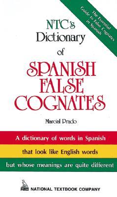 Ntc's Dictionary of Spanish False Cognates Cover Image