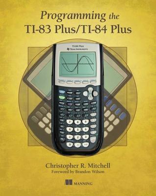 Programming the TI-83 Plus/TI-84 Plus Cover Image