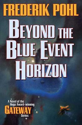 Beyond the Blue Event Horizon (Heechee) Cover Image