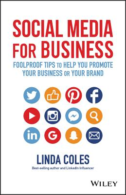 Social Media for Business: Foolproof Tips to Help You Promote Your Business or Your Brand Cover Image