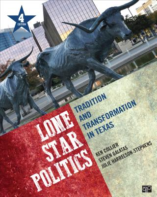 Lone Star Politics; Tradition and Transformation in Texas 4ed Cover Image