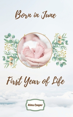 Born in June First Year of Life Cover Image