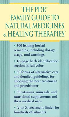 The PDR Family Guide to Natural Medicines & Healing Therapies Cover