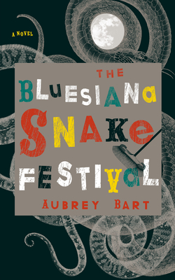 Bluesiana Snake Festival by Aubrey Bart