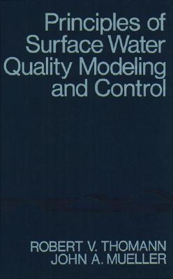 Principles of Surface Water Quality Modeling and Control Cover Image