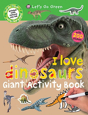 Giant Activity Books I Love Dinosaurs Cover