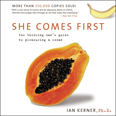 She Comes First Lib/E: The Grammer of Oral Sex Cover Image