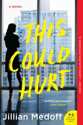 This Could Hurt: A Novel Cover Image