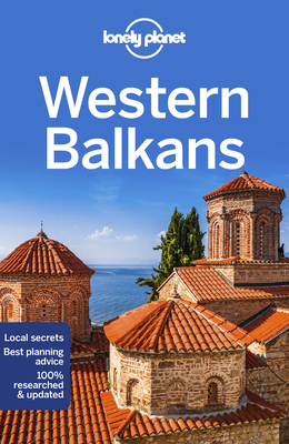 Lonely Planet Western Balkans (Multi Country Guide) Cover Image