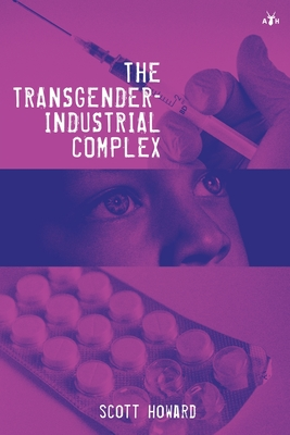 The Transgender-Industrial Complex Cover Image