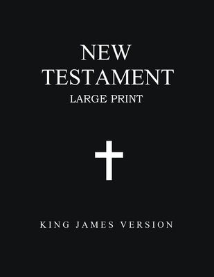 New Testament (Large Print): King James Version Cover Image