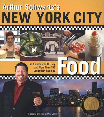 Arthur Schwartz's New York City Food Cover