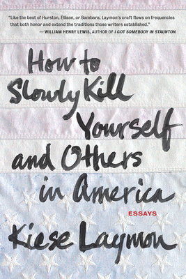 How to Slowly Kill Yourself and Others in America Cover