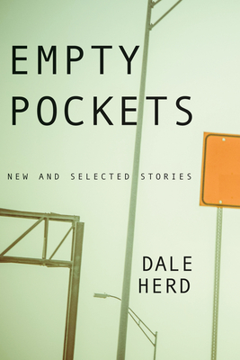 Empty Pockets: New and Selected Stories Cover Image