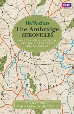 The Archers: The Ambridge Chronicles Cover Image