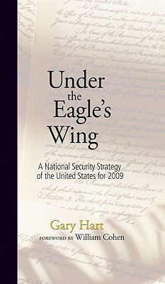 Under the Eagle's Wing: A National Security Strategy of the United States for 2009 Cover Image