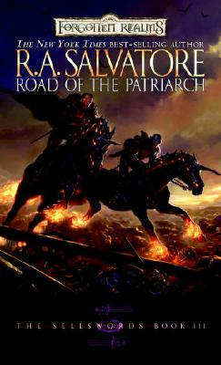 Road of the Patriarch: The Sellswords, Book III (The Legend of Drizzt #16) Cover Image