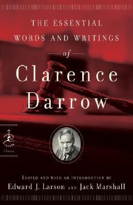 The Essential Words and Writings of Clarence Darrow Cover