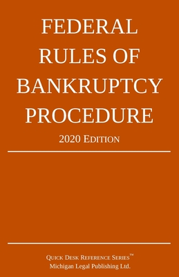 Federal Rules of Bankruptcy Procedure; 2020 Edition: With Statutory Supplement Cover Image