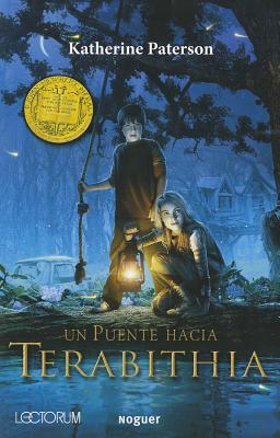 Un Puente Hacia Terabithia = Bridge to Terabithia (Juvenil Noguer) Cover Image