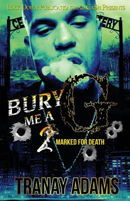 Bury Me A G 2: Marked for Death Cover Image