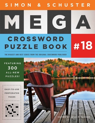 Cover for Simon & Schuster Mega Crossword Puzzle Book #18 (S&S Mega Crossword Puzzles #18)