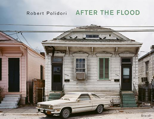 Robert Polidori: After the Flood Cover Image