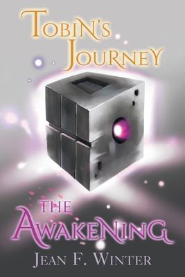 Tobin's Journey: The Awakening Cover Image