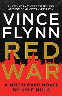 Red War: A Mitch Rapp Novel by Kyle Mills Cover Image