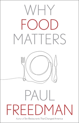 Why Food Matters (Why X Matters Series)