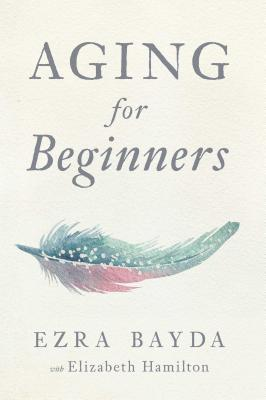 Aging for Beginners  Cover Image