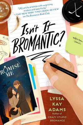 cover of Isn't It Bromantic by Lyssa Kay Adams.
