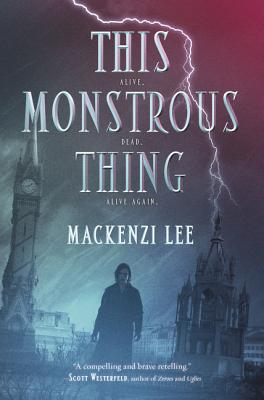 This Monstrous Thing Cover Image