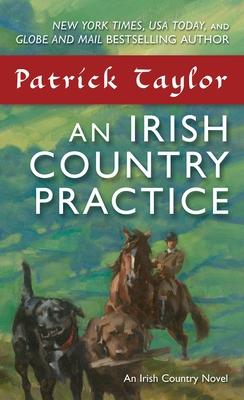 An Irish Country Practice: An Irish Country Novel (Irish Country Books #12) Cover Image