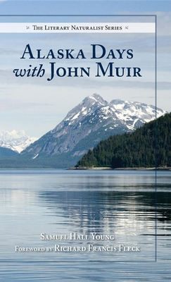 Alaska Days with John Muir (Literary Naturalist) Cover Image