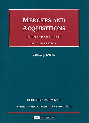 Mergers and Acquisitions: Cases and Materials: 2008 Supplement Cover Image