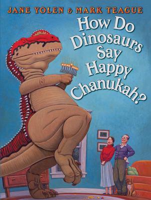 How Do Dinosaurs Say Happy Chanukah? (How Do Dinosaurs...?) Cover Image