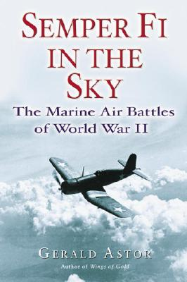 Semper Fi in the Sky: The Marine Air Battles of World War II Cover Image