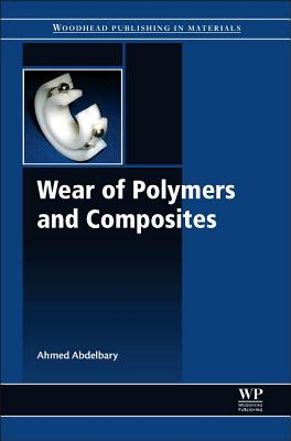 Wear of Polymers and Composites Cover Image