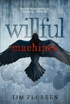 Willful Machines Cover