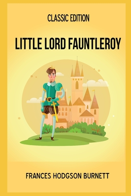Little Lord Fauntleroy: Annotated Cover Image