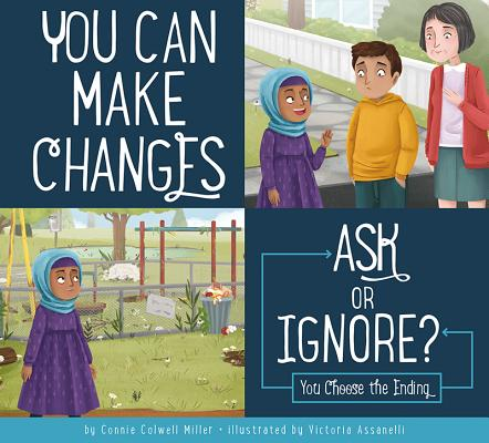 You Can Make Changes: Ask or Ignore? (Making Good Choices) Cover Image