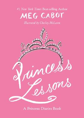Princess Lessons (Princess Diaries Books) Cover Image