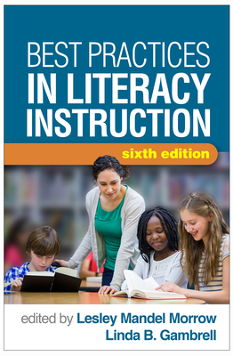 Best Practices in Literacy Instruction, Sixth Edition Cover Image